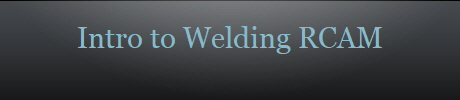 Intro to Welding RCAM